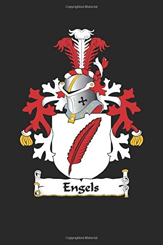 Engels: Engels Coat of Arms and Family Crest Notebook Journal (6 x 9 - 100 pages)
