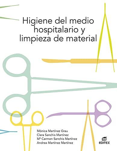 CFGM. Higiene del medio hospitalario y limpieza de material - Edition 2021 (Ciclos Formativos)
