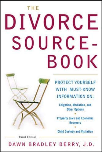 The Divorce Sourcebook: Protect Yourself with Must-Know Information