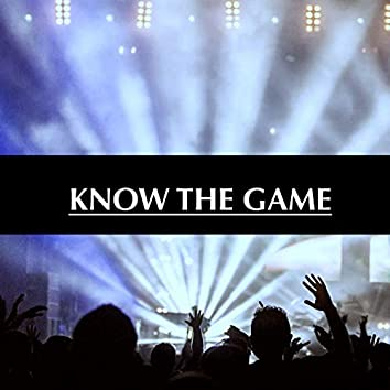 Know The Game