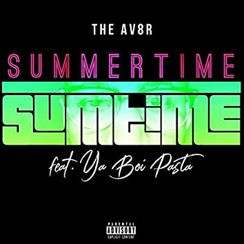Summertime Sumtime (feat. Ya Boi Pasta)