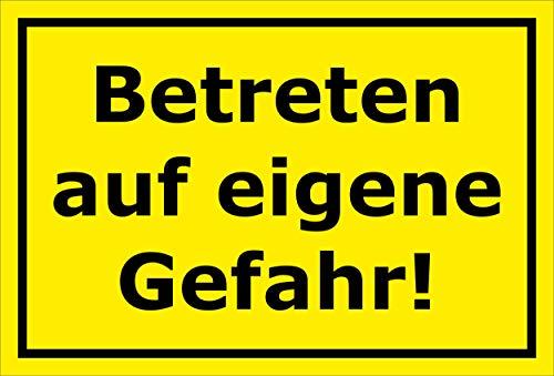 Melis Folienwerkstatt Schild - Betreten auf eigene Gefahr - 15x10cm | Bohrlöcher | 3mm Aluverbund – S00080-114-C 20 VAR