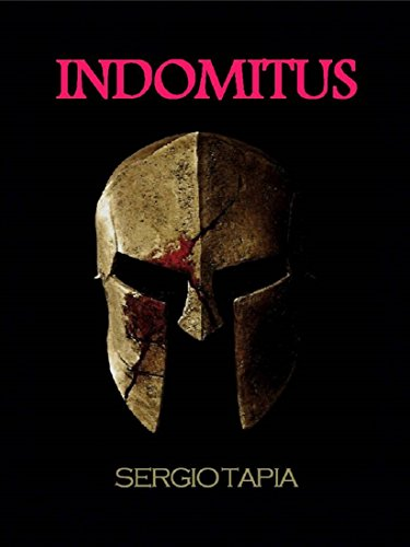 Indomitus: No es el filo de las espadas, son los corazones que las empuñan los que alcanzan la victoria. (Las Guerras Celtíberas nº 1)