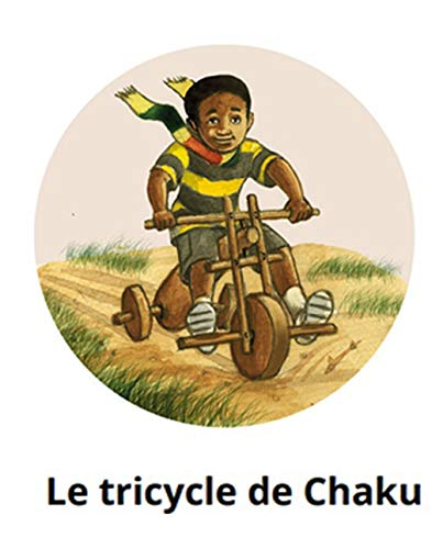 Le tricycle de Chaku: World classic picture book recommendation (English Edition)