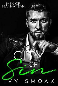 City of Sin (Men of Manhattan Book 1) by [Ivy Smoak]