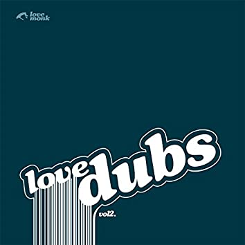 Lovedubs, Vol. 2