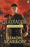 Venganza: Gladiador IV (Narrativas Históricas)