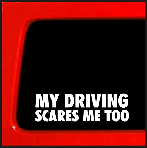 Sticker Connection | My Driving Scares Me Too | Bumper Sticker Decal for Car, Truck, Window, Laptop...