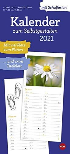 Kalender 2021 zum Selbstgestalten - Bastelkalender mit Monatskalendarium, Titelblatt zum Selbstgestalten, viel Platz für Notizen und mit Schulferien - Format 21 x 45 cm 16 x 34,7 cm