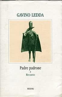 Padre Padrone Recanto: Padre Padrone Recanto by Gavino Ledda (1999-02-17)