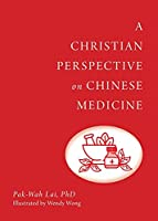 A Christian Perspective on Chinese Medicine
