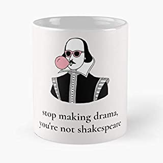 Stop Making Drama You're Not Shakespeare Classic Mug - Gift The Office 11 Ounces Funny White Coffee Mugs-nilinkep