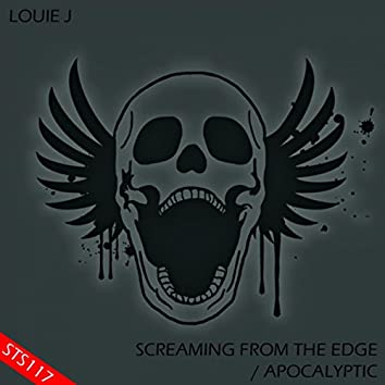Screaming From The Edge / Apocalyptic