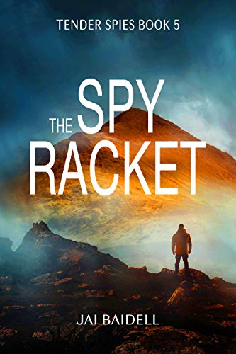 Front cover for the book The Spy Racket by Jai Baidell