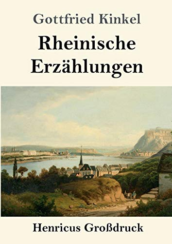 Rheinische Erzählungen (Großdruck)