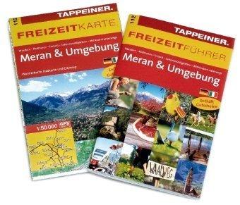 Freizeitführer und Freizeitkarte Meran & Umgebung: Freizeitführer und Wanderkarte Wanderkarten-Maßstab 1 : 50.000
