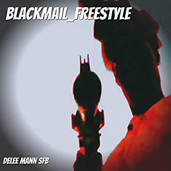 Blackmail_Freestyle