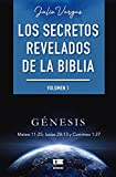 Los secretos revelados de la biblia (Volumen I)