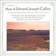 Music of Edward Joseph Collins, Vol. 5 - Arabesque / Cello Suite / Songs