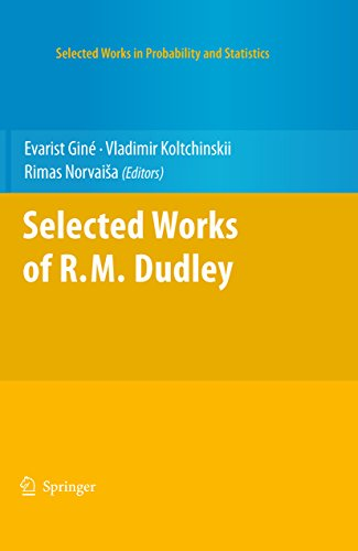 Selected Works of R.M. Dudley (Selected Works in Probability and Statistics) (English Edition)