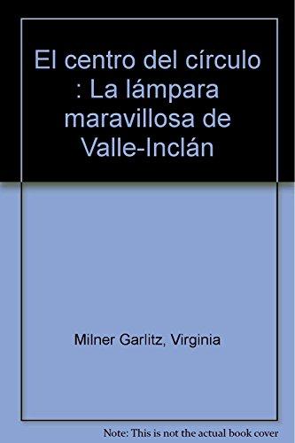 Vi/2-El Centro Del Circulo: La Lampara Maravillosa