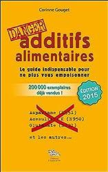 livre Additifs alimentaires danger !
