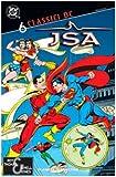 JSA. Classici DC (Vol. 6) (Classici DC legione dei super eroi)
