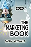 The Marketing Book: a Marketing Plan for Your Business Made Easy via Think / Do...