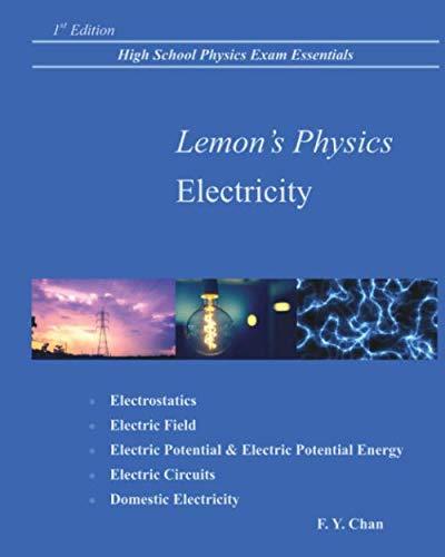 Lemon's Physics Electricity: High School Physics Exam Essentials