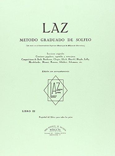 LAZ con acompañamiento - Libro III: Método graduado de Solfeo