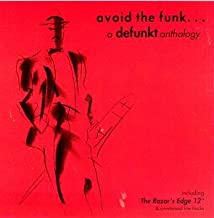 Avoid the Funk / Defunkt Anthology