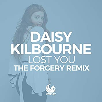 Lost You (The Forgery Remix)
