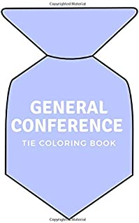 General Conference Tie Coloring Book: LDS Coloring Book