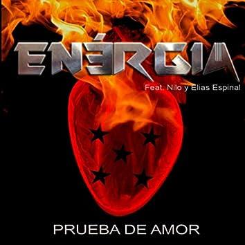 Prueba de Amor (feat. Nilo Espinal & Elias Espinal)