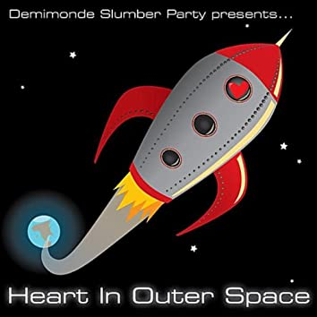 HEART IN OUTER SPACE