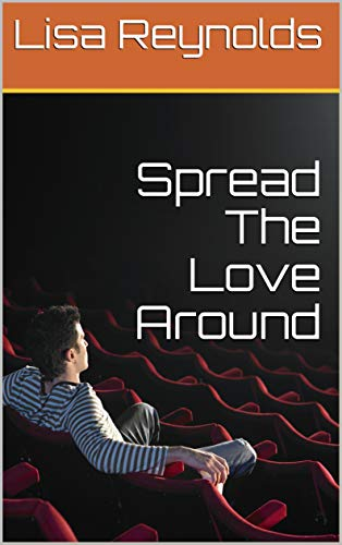 Spread The Love Around by [Lisa Reynolds]