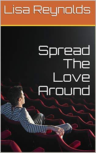 Spread The Love Around by [Lisa Reynolds]
