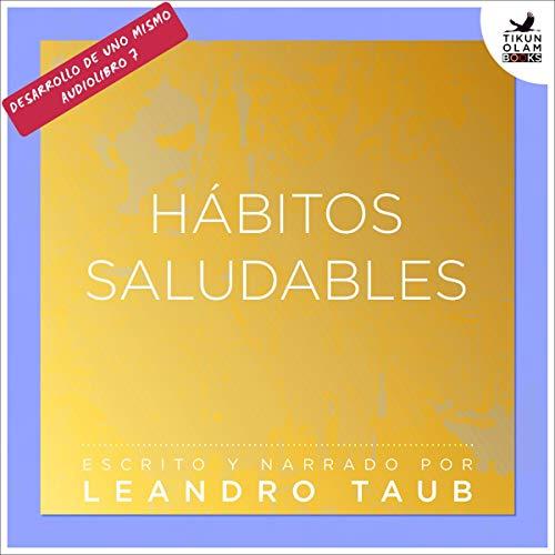 Hábitos saludables [Healthy Habits] audiobook cover art