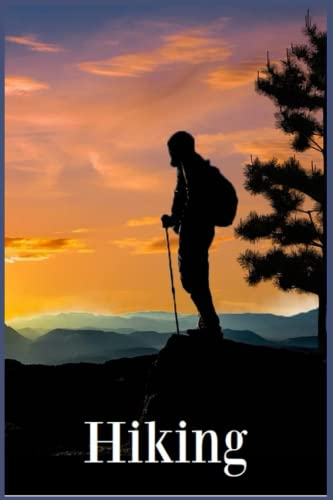 Compare Textbook Prices for Hiking: Log Book for Men Journal Record your Adventures/Size 6 x 9 in/101 pages/Gift for hikers and sport lovers  ISBN 9798496020930 by Hike, Summit