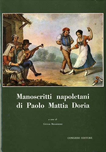 Manoscritti napoletani di Paolo Mattia Doria. Vol. I-V.