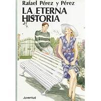 La eterna historia y otras narraciones 8426120946 Book Cover