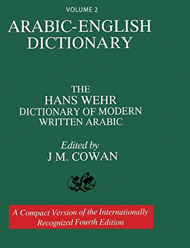 Compare Textbook Prices for Volume 2: Arabic-English Dictionary: The Hans Wehr Dictionary of Modern Written Arabic. Fourth Edition  ISBN 9781684119769 by Wehr, Hans