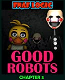 Five Nights at Freddy's Comic: Good Robots Chapter 3 (English Edition)