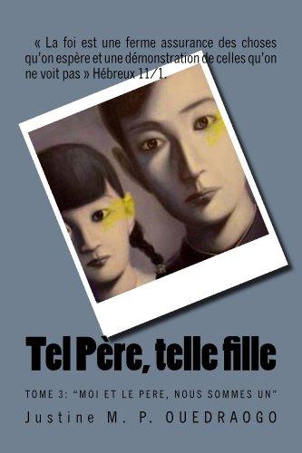 Book: Tel Pere, telle fille (Le trône de Dieu t. 3) (French Edition) by Justine M.P. Ouedraogo
