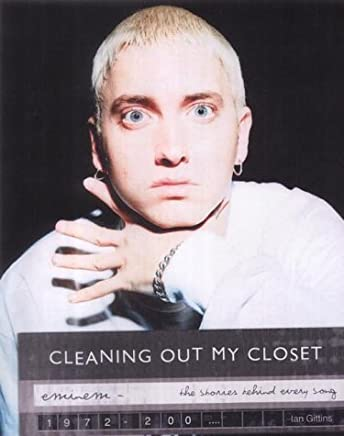 Eminem: Cleaning Out My Closet - The Stories Behind Every Song by David Stubbs (6-Oct-2003) Paperback