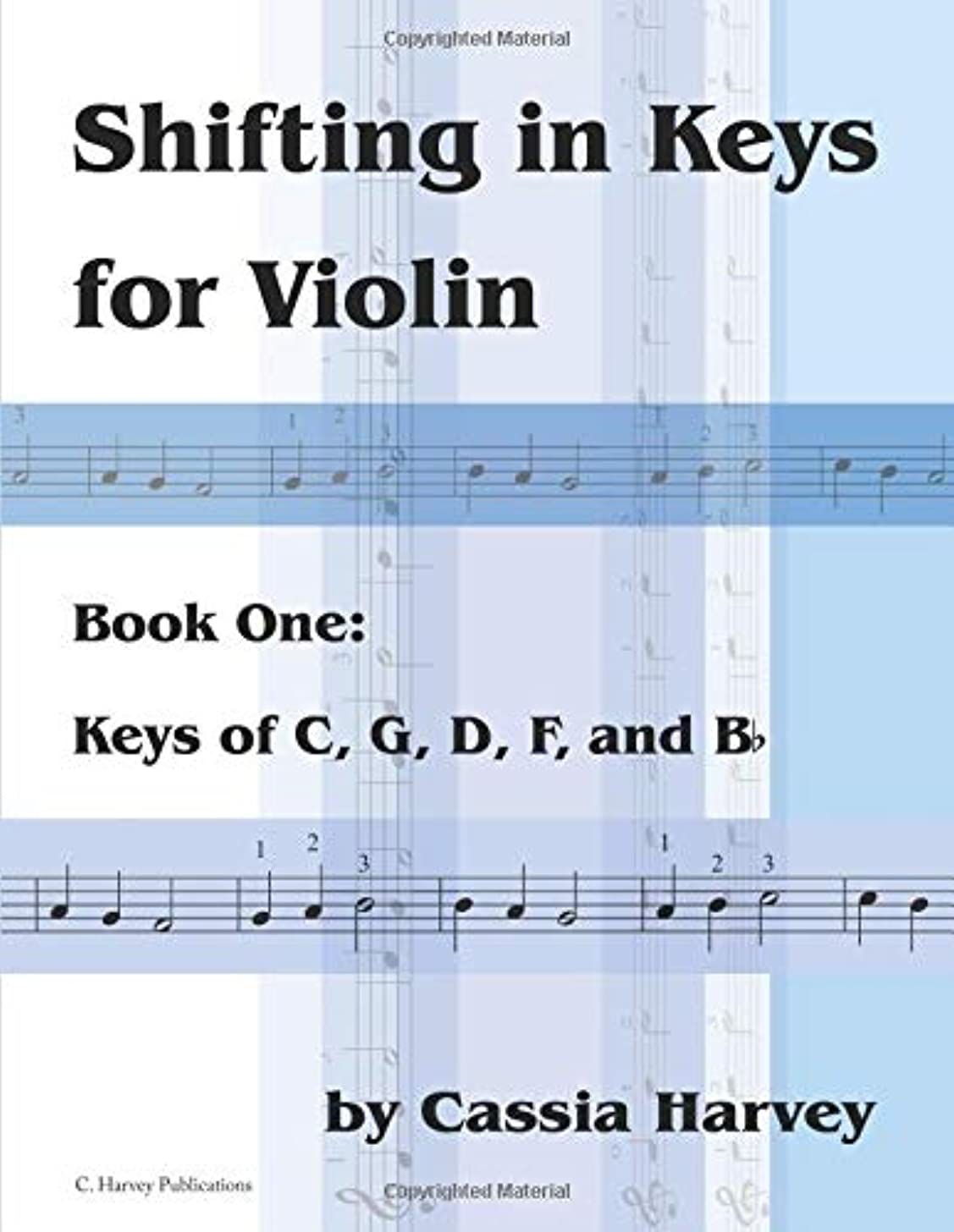 Shifting in Keys for Violin, Book One: Keys of C, G, D, F, and B-flat