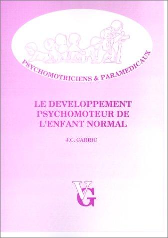 Le développement psychomoteur de l'enfant normal