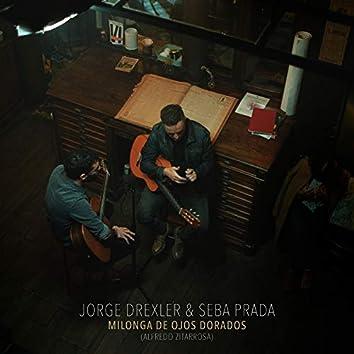 Milonga de Ojos Dorados (Alfredo Zitarrosa) (Live on Pardelion Music)
