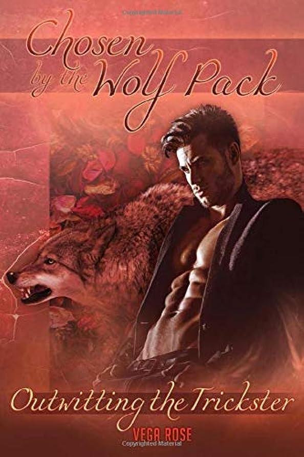 航海のシャベルジョージバーナードChosen by the Wolf Pack: Outwitting the Trickster