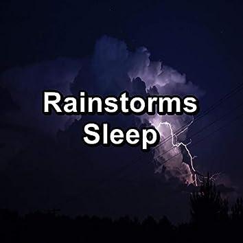 Rainstorms Sleep